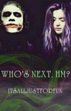 Who's next, hm? by itsalljustforfun