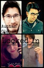 Locked In [Youtuber Interactive Adventure] by Autumn-The-Great