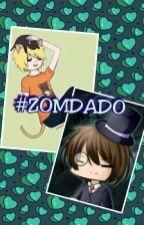 #Zomdado by Fridoetending
