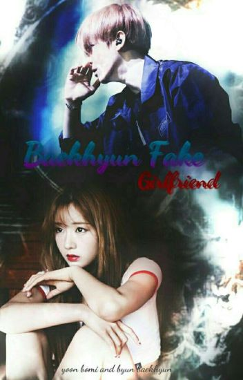 Baekhyun Fake Girlfriend || BaekMi