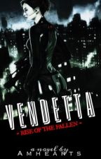 VENDETTA by AMhearts