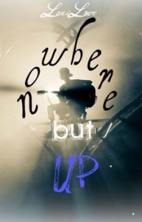 Nowhere But Up {Sequel To: STYLM} by LexiLove43