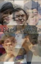 Love Bites. -Larry/Zarry- (BOOK TWO) by ThatChickJoy