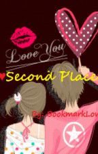♥ Second Place ♥ {SHORT STORY} by BookmarkLover