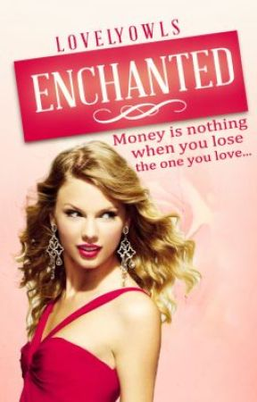 Enchanted (Princess Charming #2) by LovelyOwls