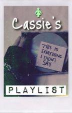 Cassie's Playlist by AudreysKiss88