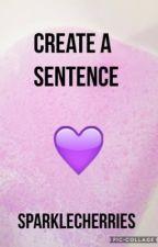 Create a Sentence by SparkleCherries