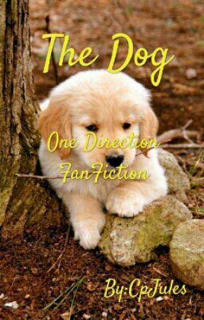 The Dog (One Direction) 2015 by CpJules
