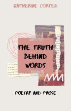 The Truth Behind Words (LOVE POEMS) by itsdark_poet