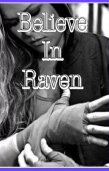 Believe In Raven
