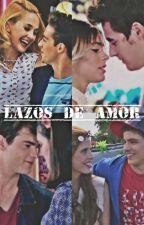 Lazos de Amor by ViolettaHistorias