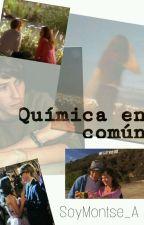 Quimica en comun (Alonso Villalpando) by mia_villal123
