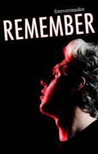 Remember + Niall Horan by midknightniall