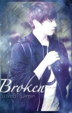 Broken (BTS Jungkook Fanfic) [On-Hold] by LoveBTSJimin