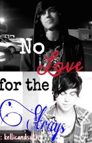 No Love for the Strays | kellic (boyxboy)