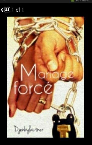 Mariage forcé (suite)