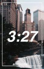 3:27 » Luke Hemmings [✔️] [ #Wattys2016 ] by andrecidal