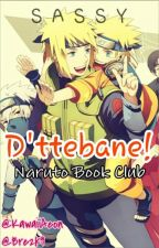 [Closed] D'ttebane! Naruto Book Club [Closed] by KawaiiAeon
