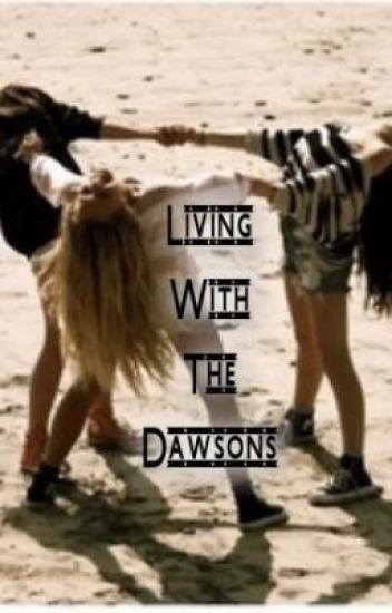 Living With The Dawsons