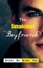 """The Suspicious """"Boyfriend"""" by Bybyvee"""