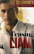 TEASING LIAM by beaulah21