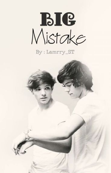 "Big mistake "" Larry Stylinson "" ❌."