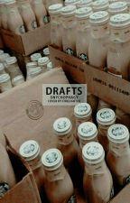 Drafts by onychophagy