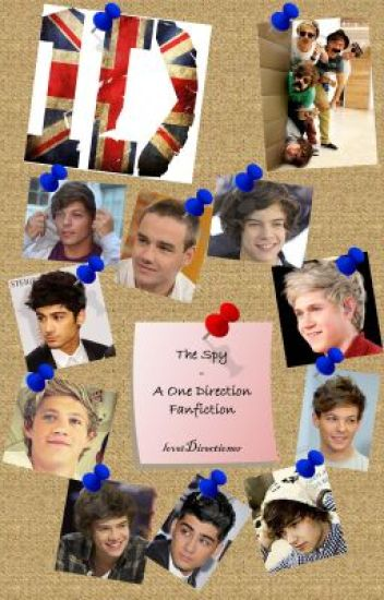 The Spy - A One Direction Fanfiction