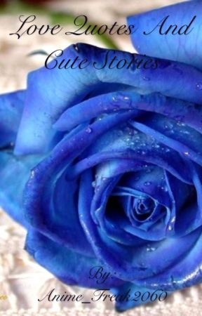 Romantic Quotes And Cute Love Stories Love Quotes Wattpad