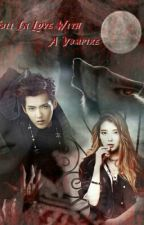 Fall In Love With A Vampire (EXO Fanfic) by xmhhhui