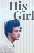 His Girl {h.s}//Russian Translation by annormalselena