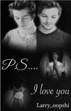 P.S....I love you  //l.s// by jxliiii