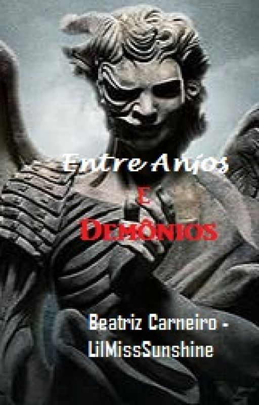 Entre Anjos e Demônios by LillMissSunshine