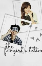 THE FANGIRL'S LETTER [√] by aisyahrzl