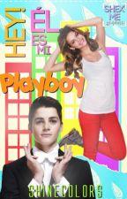 Hey! El Es Mi Playboy by shinecolors