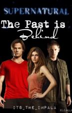 The Past Is Behind [Supernatural] by its_the_impala