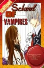 School of Vampires by xxxgdragon
