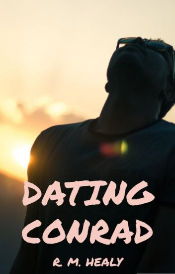 Dating Conrad (SAMPLE ONLY)