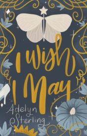 I Wish I May by AdelynAnn