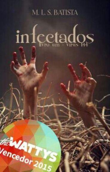 Infectados {EM REVISÃO} by Angel_Dream_s