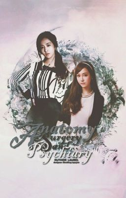 [Shortfic] Anatomy, Surgery and Psychiatry | YulSic