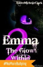 Emma: The Glow Within (Book 2, HTTYD Fanfic) by xoxAnnee