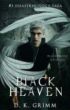 Black Heaven (#3) by DK_Grimm