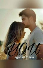 YOU [CJR'S Story] by Agnesiamaria