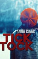Tick, Tock by novelisting