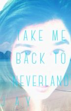 Take Me Back to Neverland (Peter Pan x Reader 2/3) by jay-1618