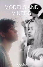 Models and Viners / n.g by yoyohb