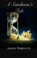 A Sandman's Tale by QuickAsilver