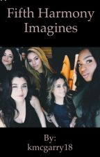 Fifth Harmony Imagines by kmcgarry18