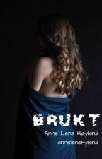 Brukt by AnneLeneHyland